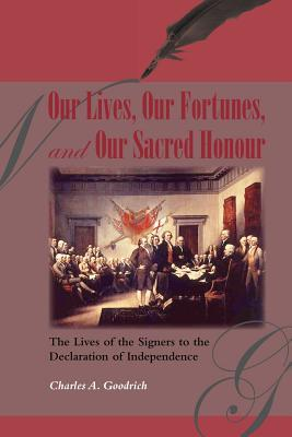 Our Lives, Our Fortunes and Our Sacred Honour