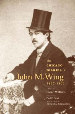 The Chicago Diaries of John M. Wing