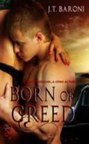 Born of Greed