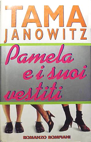 Pamela e i suoi vestiti