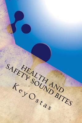 Health and Safety Sound Bites
