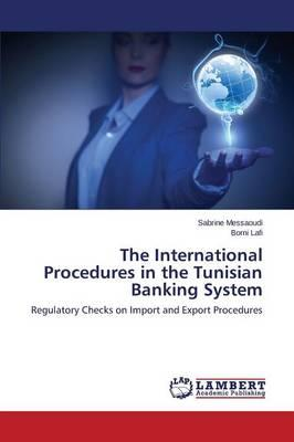 The International Procedures in the Tunisian Banking System