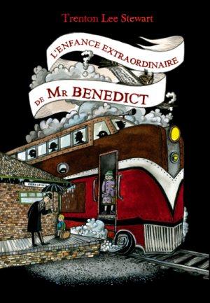 Le mystérieux Cercle Benedict, Tome 4