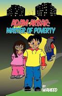 Adam Akbar - Master of Poverty