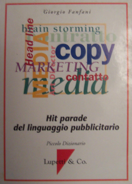 Hit parade del linguaggio pubblicitario