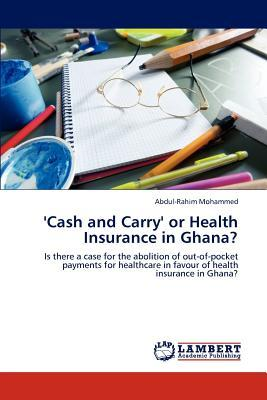 'Cash and Carry' or Health Insurance in Ghana?