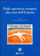 Dalla speranza Europea alla crisi dell'Unione