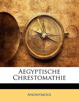 Aegyptische Chrestomathie