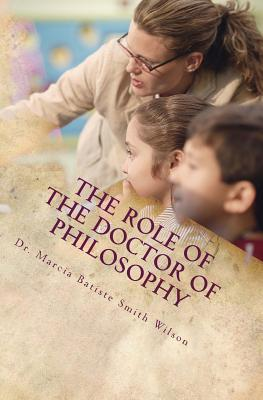 The Role of the Doctor of Philosophy