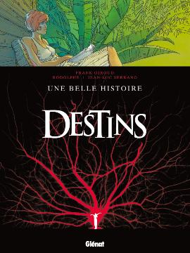 Destins, Tome 7