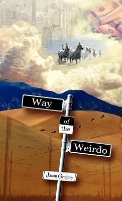 Way of the Weirdo