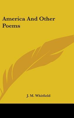 America and Other Poems