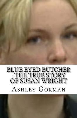 Blue Eyed Butcher