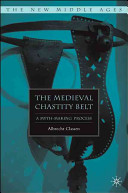 The Medieval Chastity Belt