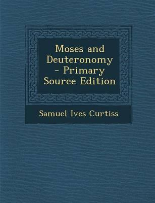 Moses and Deuteronom...