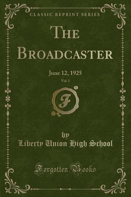 The Broadcaster, Vol. 1