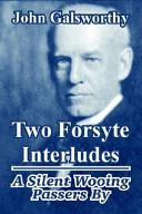 Two Forsyte Interlud...