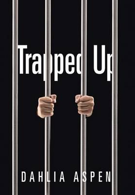 Trapped Up