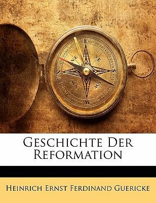Geschichte Der Reformation (German Edition)