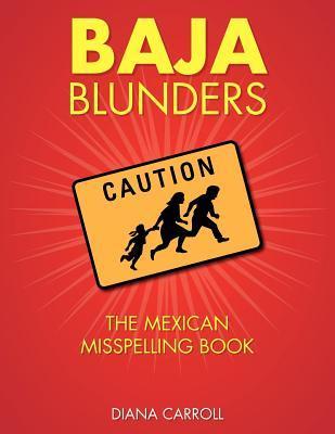 Baja Blunders