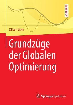 Grundzüge Der Globalen Optimierung