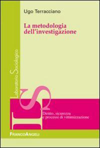 La metodologia dell'investigazione