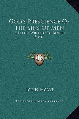 God's Prescience of the Sins of Men