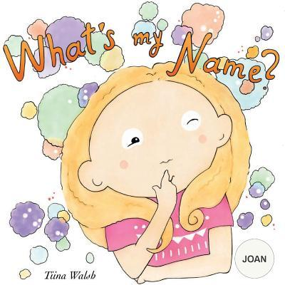 What's my name? JOAN