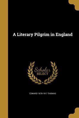LITERARY PILGRIM IN ENGLAND