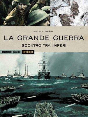 La Grande Guerra – Scontro tra Imperi