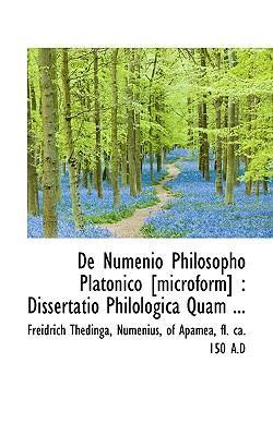 de Numenio Philosopho Platonico [Microform]