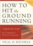 How to Hit the Ground Running