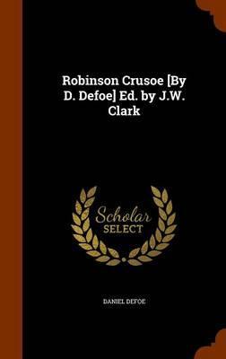 Robinson Crusoe [By ...