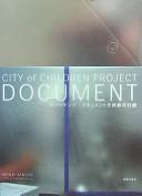 ヤノベケンジ:ドキュメント子供都市計画