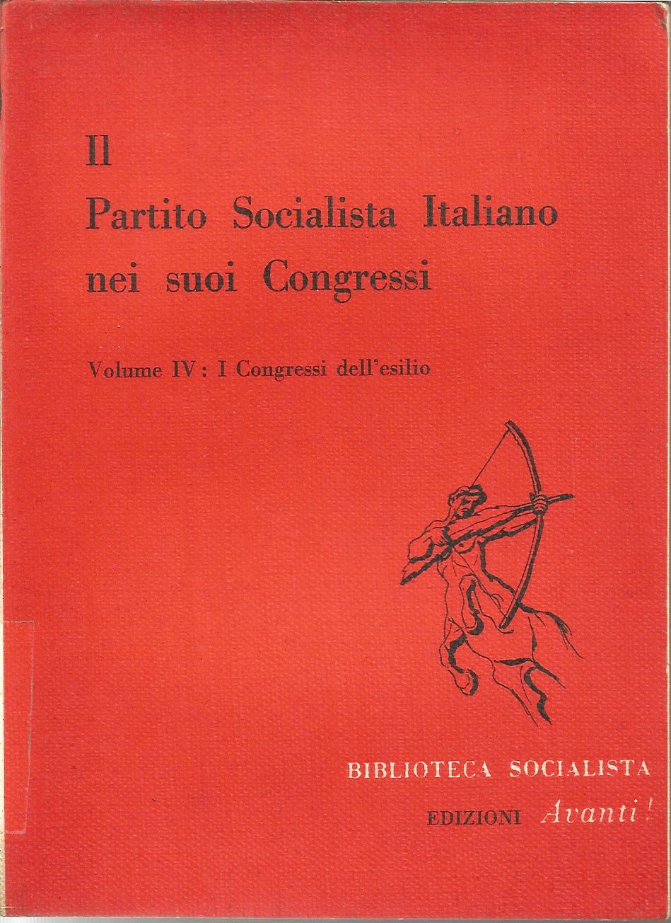 Il partito socialista italiano nei suoi congressi