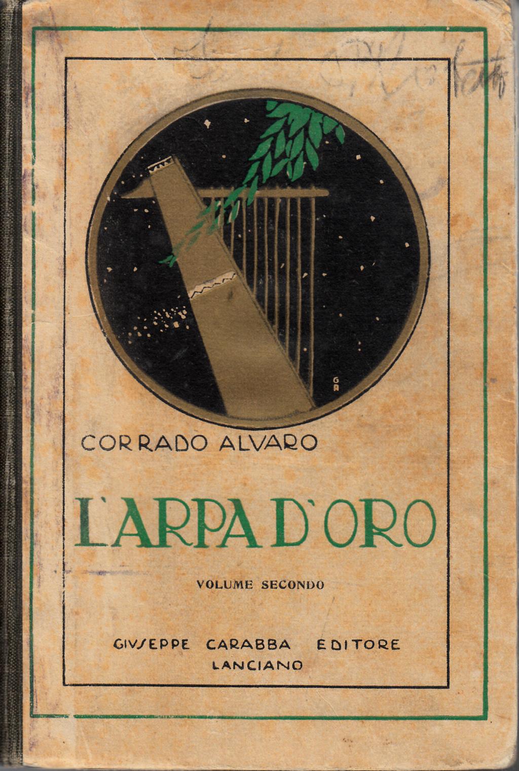L'arpa d'oro: antologia di prose e poesie italiane e straniere