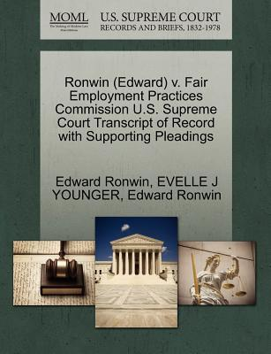 Ronwin (Edward) V. Fair Employment Practices Commission U.S. Supreme Court Transcript of Record with Supporting Pleadings