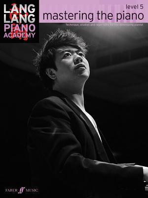 Mastering the Piano Level 5