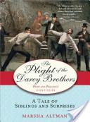 The Plight of the Darcy Brothers