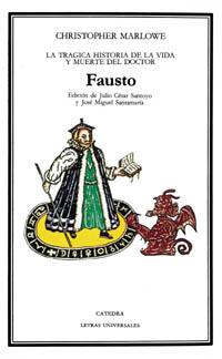 La trágica historia de la vida y muerte del doctor Fausto