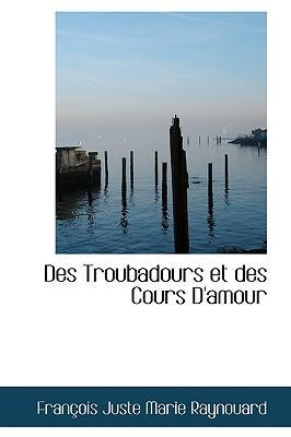 Des Troubadours Et D...