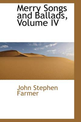 Merry Songs and Ballads, Volume IV