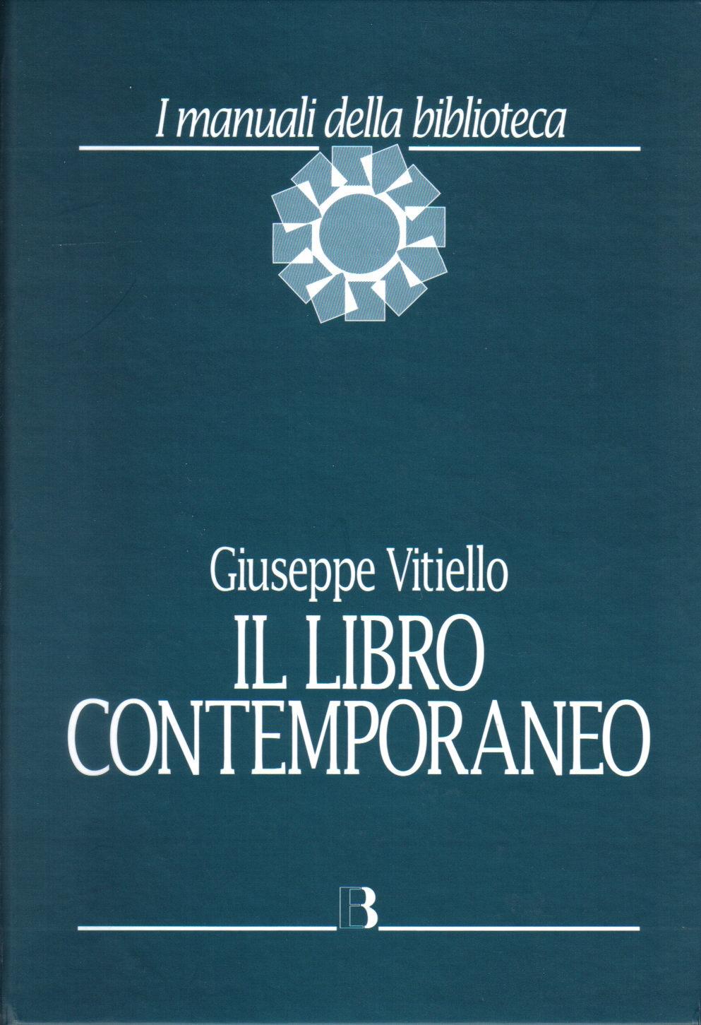 Il libro contemporaneo. Editoria, biblioteconomia e comunicazione scientifica