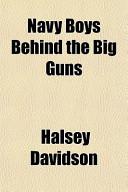 Navy Boys Behind the Big Guns