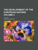The Development of the European Nations Volume 2; 1870-1900
