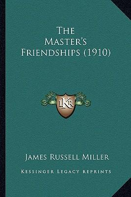 The Master's Friends...