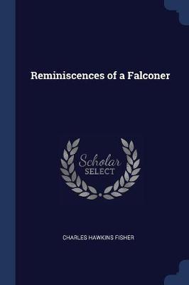 Reminiscences of a Falconer