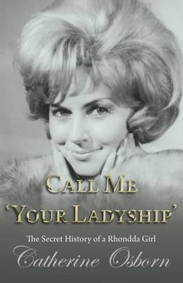 Call Me 'Your Ladyship'