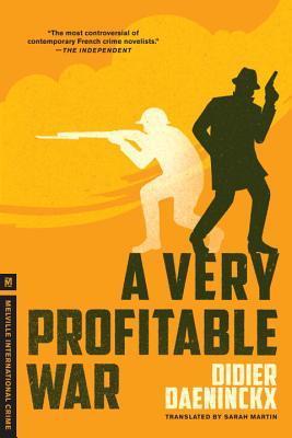 A Very Profitable War