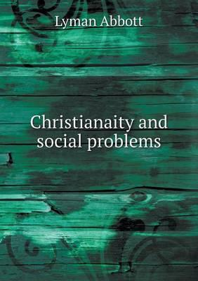 Christianaity and Social Problems